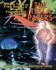 Tesla Papers : Nikola Tesla on Free Energy and Wireless Transmission of Power - Book