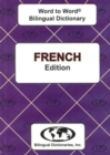 English-French & French-English Word-to-Word Dictionary - Book
