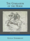 Gymnasium of the Horse : Completely Footnoted Collector's Edition - eBook