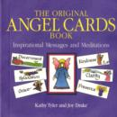 The Original Angel Cards : Inspirational Messages and Meditations - Book