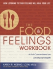 The Food and Feelings Workbook : A Full Course Meal on Emotional Health - eBook