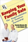 Keeping Your Family Safe : The Responsibilites of Firearms Ownership - Book