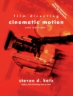 Film Directing Cinematic Motion : A Workshop for Staging Scenes - Book