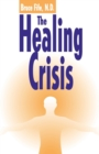 Healing Crisis, 2nd Edition - Book