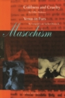 Masochism : Coldness and Cruelty & Venus in Furs - Book