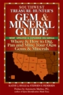 Southwest Treasure Hunter's Gem and Mineral Guide (5th ed.) : Where and How to Dig, Pan and Mine Your Own Gems and Minerals - eBook