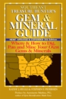 Southeast Treasure Hunter's Gem & Mineral Guide (5th Edition) : Where & How to Dig, Pan and Mine Your Own Gems & Minerals - eBook