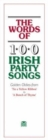 The Words of 100 Irish Party Songs : Volume One - Book