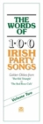The Words of 100 Irish Party Songs : Volume Two - Book