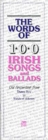 The Words of 100 Irish Songs and Ballads - Book