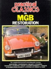 """Practical Classics and Car Restorer"" on M. G. B. Restoration - Book"