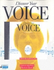 Discover Your Voice : Learn to Sing from Rock to Classic - Book