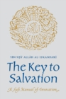 The Key to Salvation : A Sufi Manual of Invocation - Book