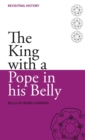 The King with a Pope in His Belly - eBook