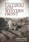 New Zealand Experience at Gallipoli and the Western Front - Book