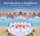 Introduction to Buddhism : An Explanation of the Buddhist Way of Life - Book