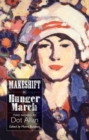 Makeshift and Hunger March : Two Novels by Dot Allan - Book
