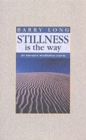 Stillness is the Way : Intensive Meditation Course - Book