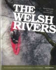 The Welsh Rivers : The Complete Guidebook to Canoeing and Kayaking the Rivers of Wales - Book