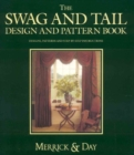 The Swag and Tail Design and Pattern Book - Book