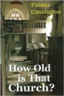 How Old is That Church? - Book