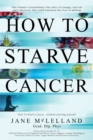 How to Starve Cancer - Book