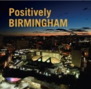 Positively Birmingham - Book