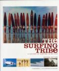 The Surfing Tribe : A History of Surfing in Britain - Book