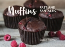 Muffins: Fast and Fantastic - Book