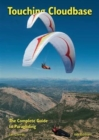 Touching Cloudbase : The Complete Guide to Paragliding - Book