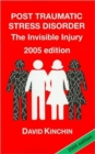 Post Traumatic Stress Disorder : The Invisible Injury - Book