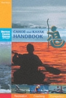 Canoe and Kayak Handbook : Handbook of the British Canoe Union - Book