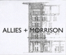 Allies & Morrison : Buildings and Projects - Book