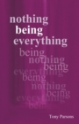 Nothing Being Everything : Dialogues from Meetings in Europe 2006/2007 - Book