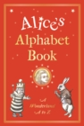 Alice's Alphabet Book : A Wonderland A to Z - Book
