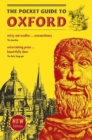 The Pocket Guide to Oxford : A souvenir guidebook to the -architecture, history, and principal attractions of Oxford - Book