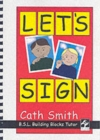 Let's Sign: BSL Building Blocks Tutor - Book