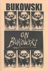 Bukowski on Bukowski (with CD) : Bukowski in His Own Words - Book