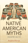 NATIVE AMERICAN MYTHS : Collected 1636 - 1919 - Book
