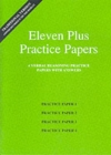 Eleven Plus Practice Papers 1 to 4 : Traditional Format Verbal Reasoning Papers with Answers - Book