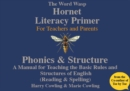 The Hornet Literacy Primer : The Word Wasp Hornet Literacy Primer - Book