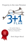 The 3+1 Plan : The Insider's Way to Achieve Financial Freedom - Book