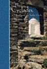 The Cyclades, or Life Among the Insular Greeks : First Published in 1885, a revised edition with additional material - Book