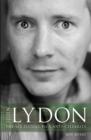John Lydon : The Sex Pistols, Pil, and Anti-Celebrity - Book