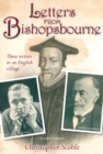 Letters From Bishopsbourne : Three Writers in an English Village - eBook