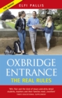OXBRIDGE ENTRANCE : THE REAL RULES - Book