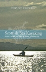 Scottish Sea Kayaking : Fifty Great Sea Kayak Voyages - Book