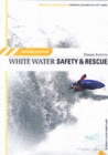 White Water Safety and Rescue - Book