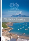 Welsh Sea Kayaking : Fifty Great Sea Kayak Voyages - Book