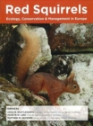 Red Squirrels: Ecology, Conservation & Management in Europe - Book